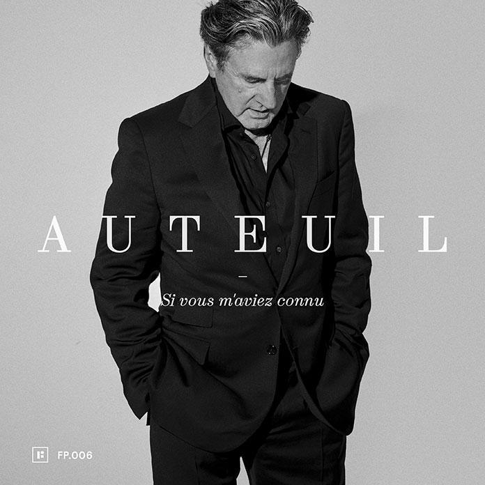 Album Daniel Auteuil Si vous m'aviez connu