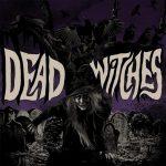 ALBUM-DeadWitches-WEB