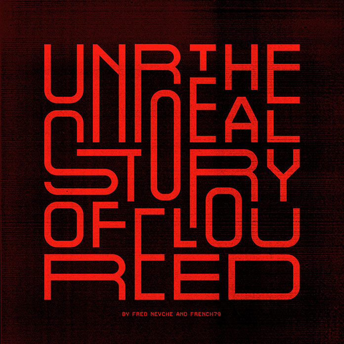 ALBUM Fred Nevché & French 79 The unreal story of Lou Reed