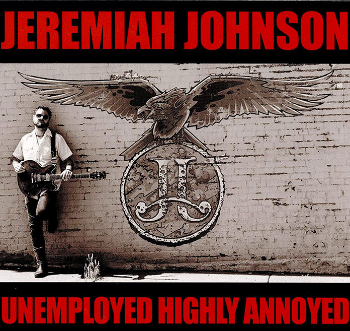 ALBUM-Jeremiah-Johnson-Unemployed-highly-annoyed