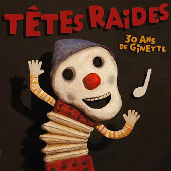 ALBUM-Les-têtes-raides-30-Ans-De-Ginette