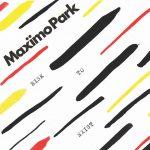 ALBUM-MaxïmoPark-RiskToExist
