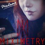 ALBUM-Miximetry-Madame