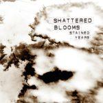 ALBUM-Shattered Blooms-WEB