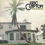 ALBUMDELEGENDE-Eric Clapton- 461 Ocean Boulevard-1974 copie