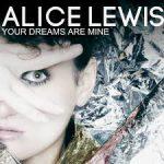 CD - Alice Lewis - Your Dream Are Mine