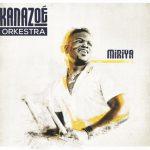 Miriya-Kanazoé-Orkestra-Kiss-Kiss