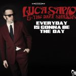 luca-sapio-everyday-is-gonna-be-the-day